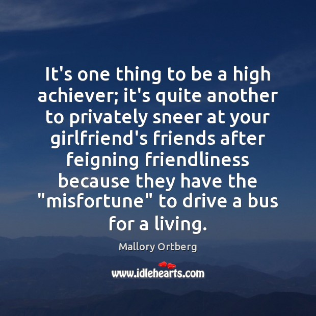 It's one thing to be a high achiever; it's quite another to Driving Quotes Image
