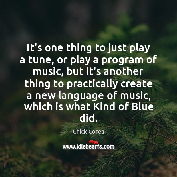 Image, It's one thing to just play a tune, or play a program