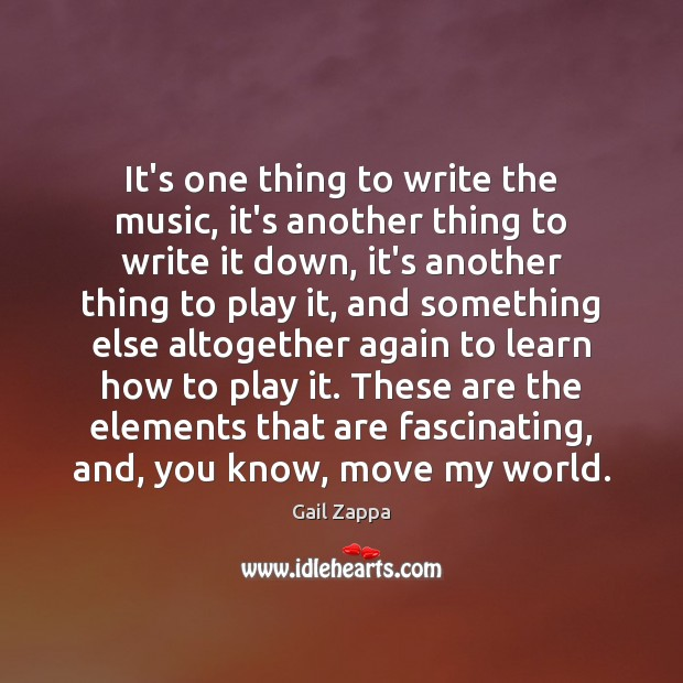 It's one thing to write the music, it's another thing to write Image