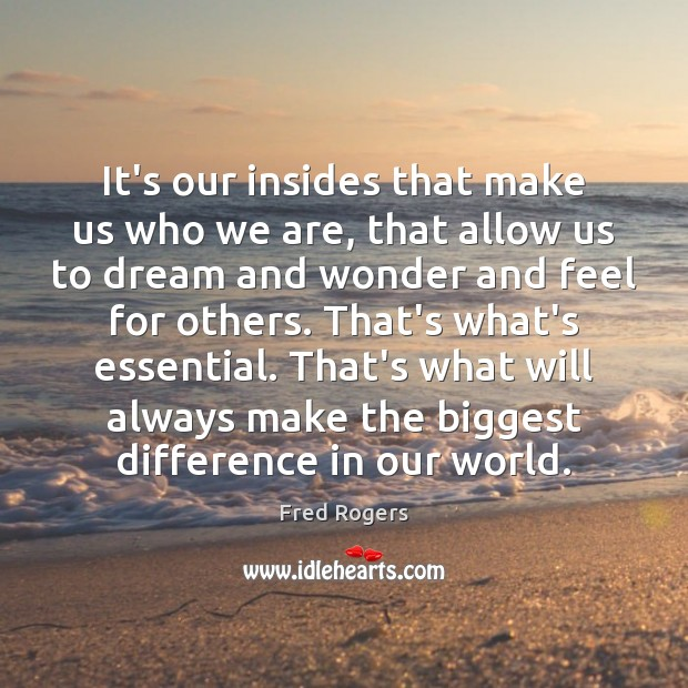 Image, It's our insides that make us who we are, that allow us