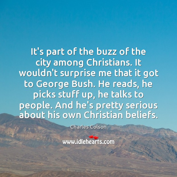 It's part of the buzz of the city among Christians. It wouldn't Image
