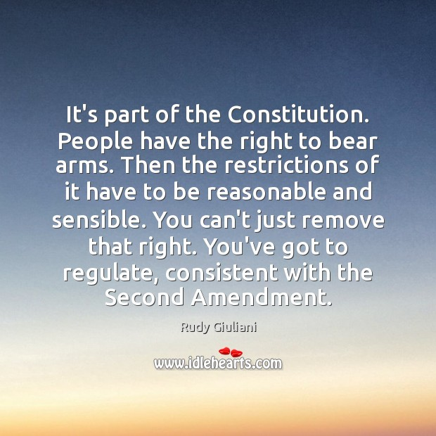 It's part of the Constitution. People have the right to bear arms. Image