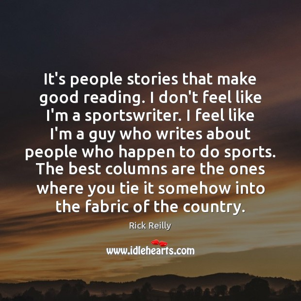 It's people stories that make good reading. I don't feel like I'm Image