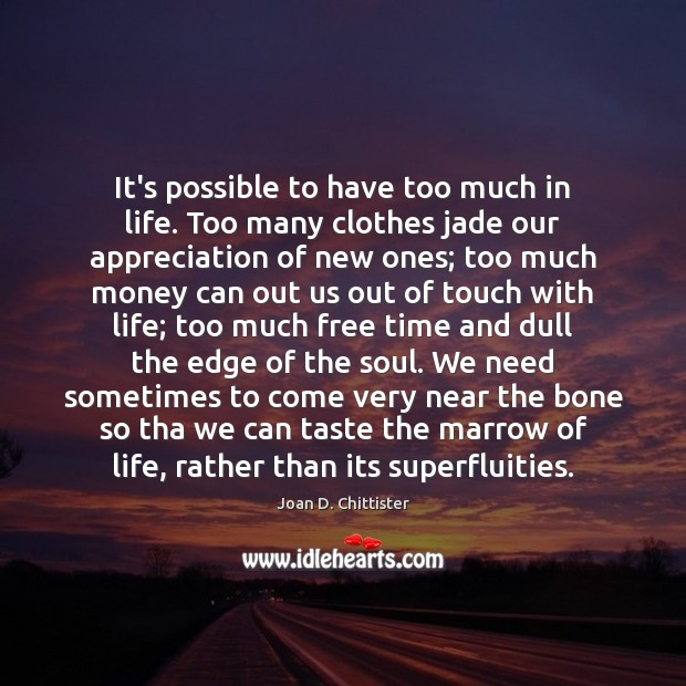 It's possible to have too much in life. Too many clothes jade Image