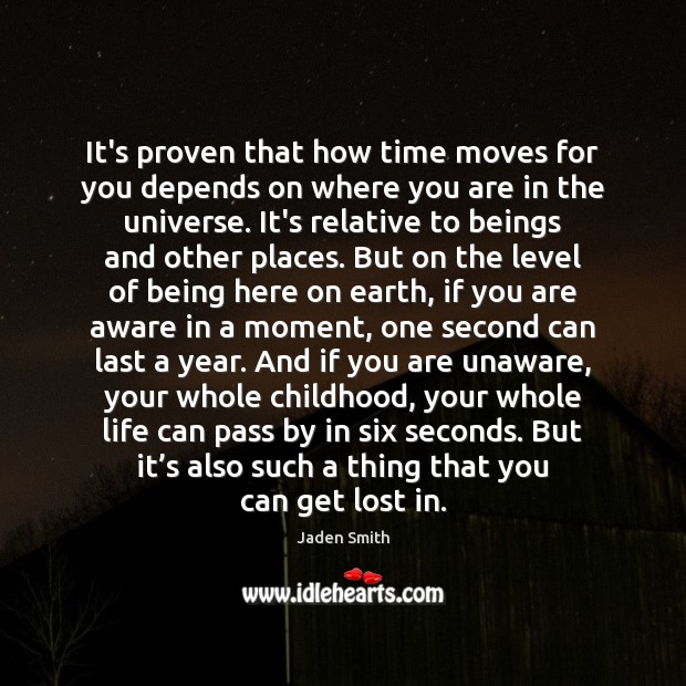 It's proven that how time moves for you depends on where you Image
