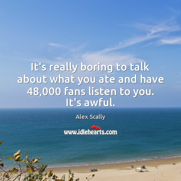 Image, It's really boring to talk about what you ate and have 48,000 fans