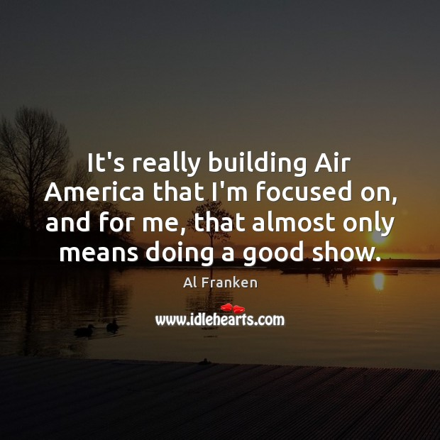 Image, It's really building Air America that I'm focused on, and for me,