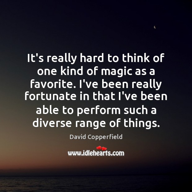 Image, It's really hard to think of one kind of magic as a