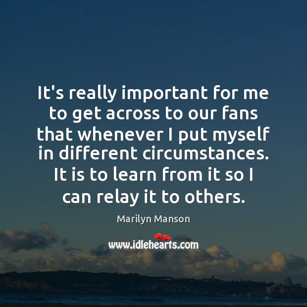 Image, It's really important for me to get across to our fans that