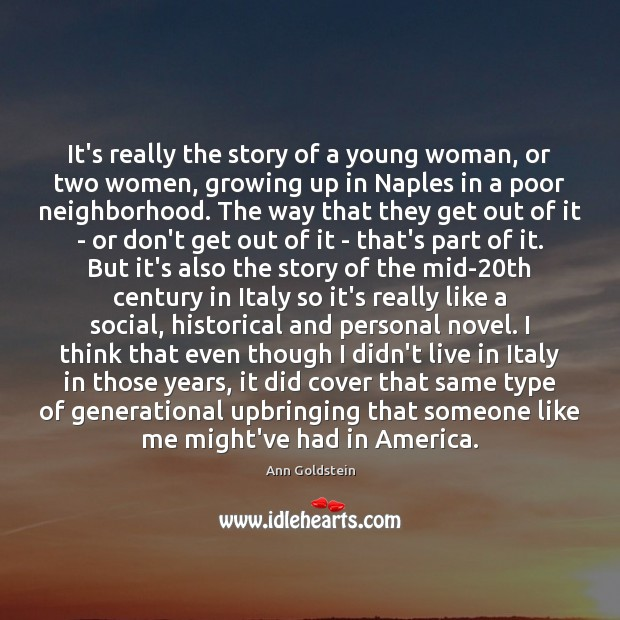 Image, It's really the story of a young woman, or two women, growing