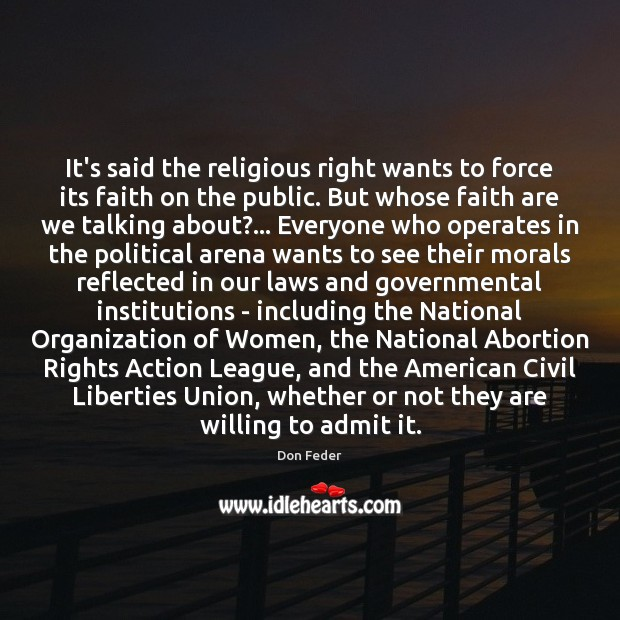 Image, It's said the religious right wants to force its faith on the