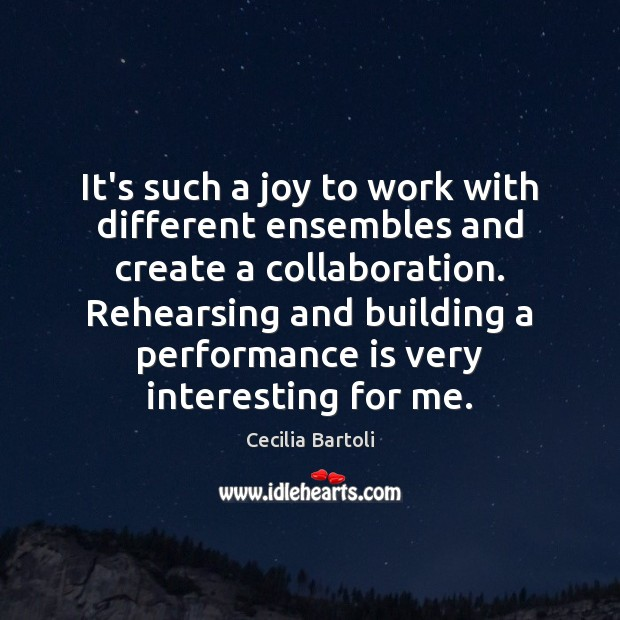 It's such a joy to work with different ensembles and create a Performance Quotes Image