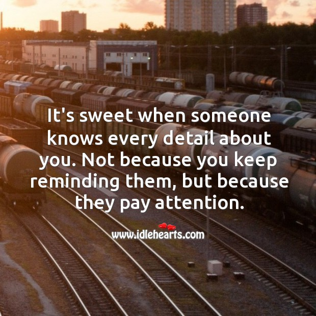Image, It's sweet when someone knows every detail about you.