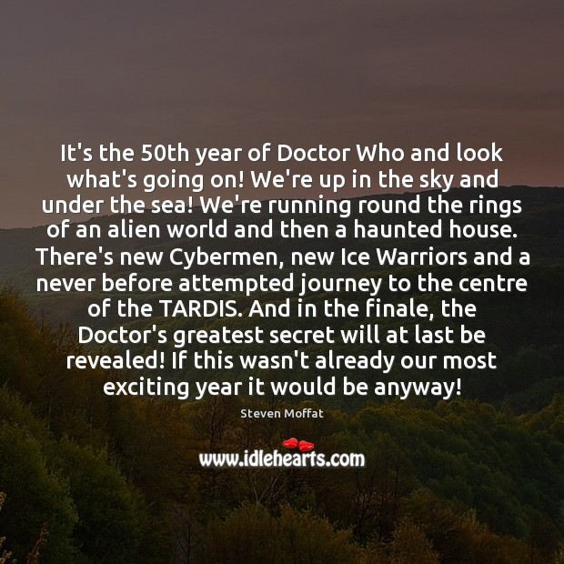 It's the 50th year of Doctor Who and look what's going on! Journey Quotes Image