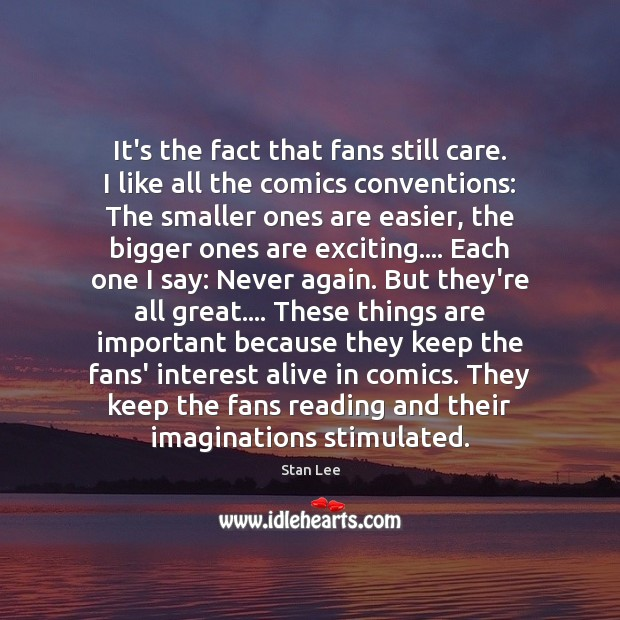 It's the fact that fans still care. I like all the comics Image