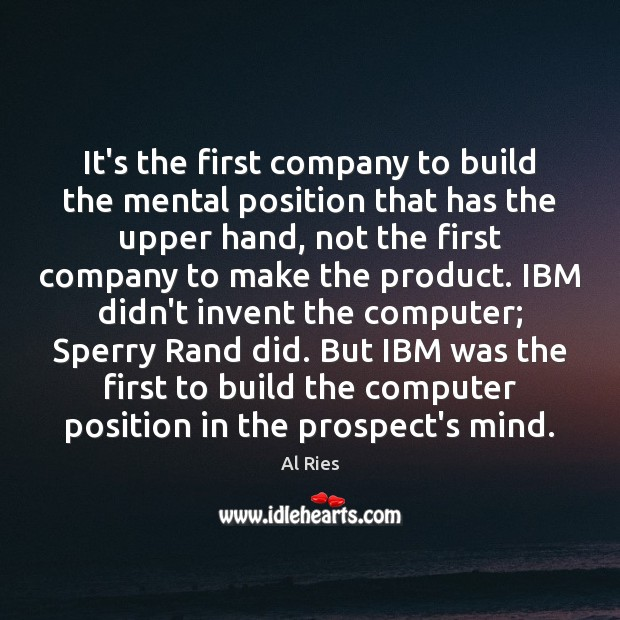 Image, It's the first company to build the mental position that has the