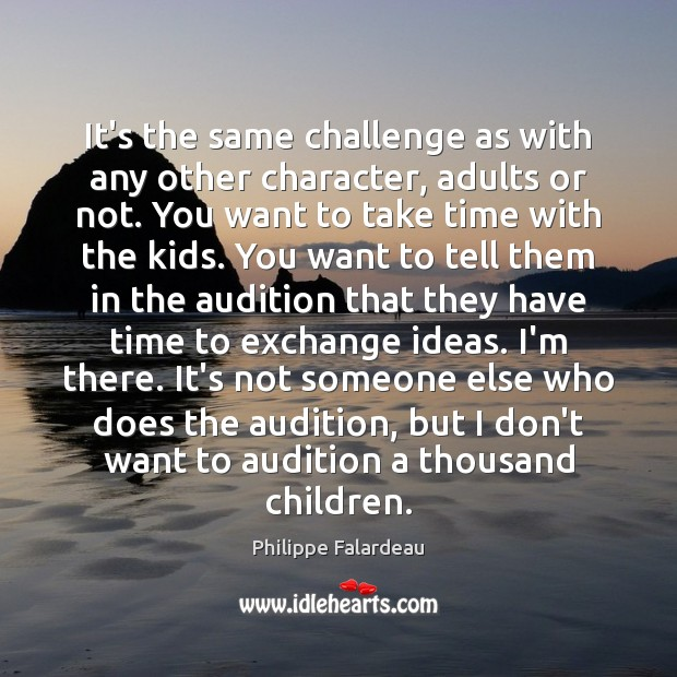 It's the same challenge as with any other character, adults or not. Image