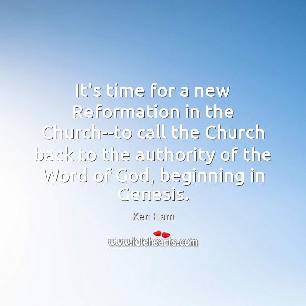 It's time for a new Reformation in the Church–to call the Church Image