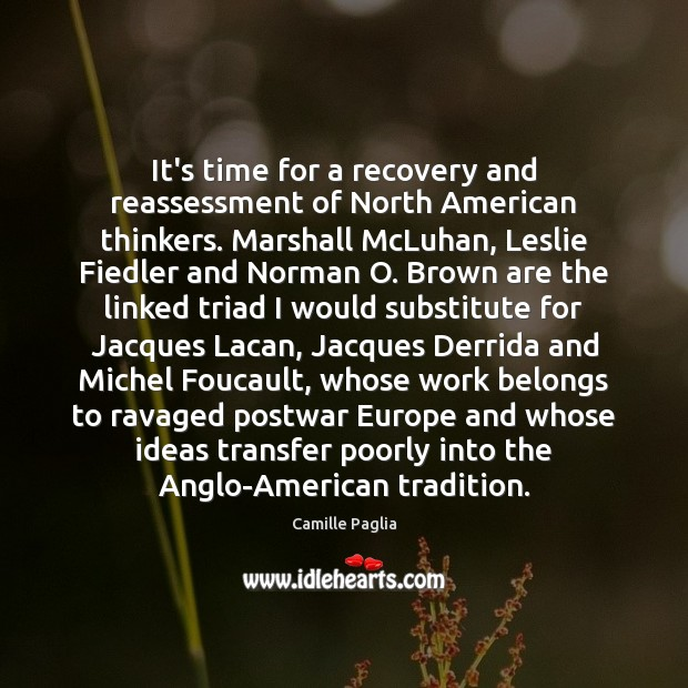 It's time for a recovery and reassessment of North American thinkers. Marshall Image