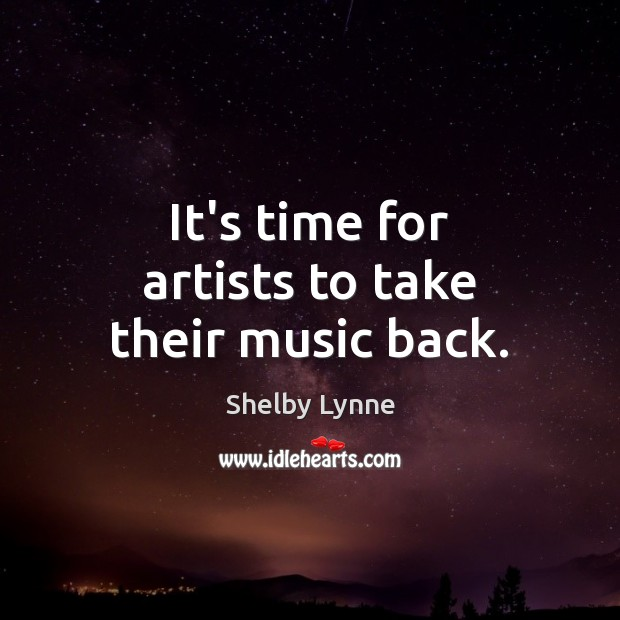 It's time for artists to take their music back. Image