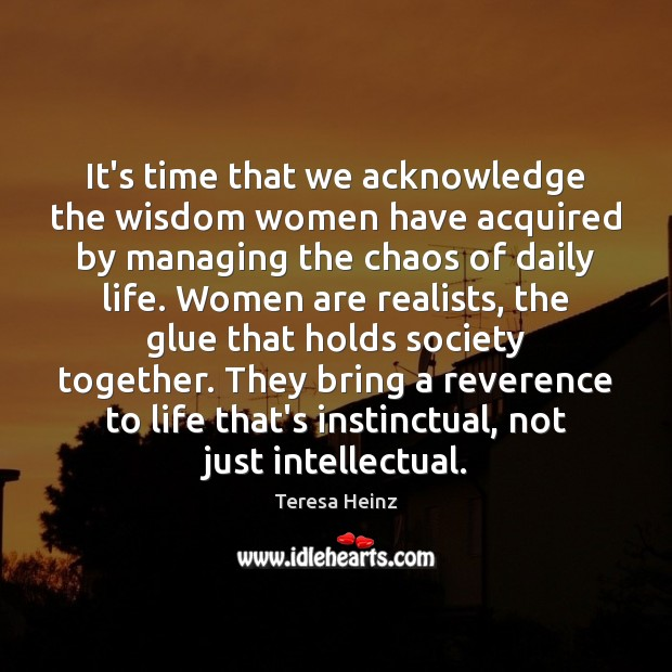 Image, It's time that we acknowledge the wisdom women have acquired by managing