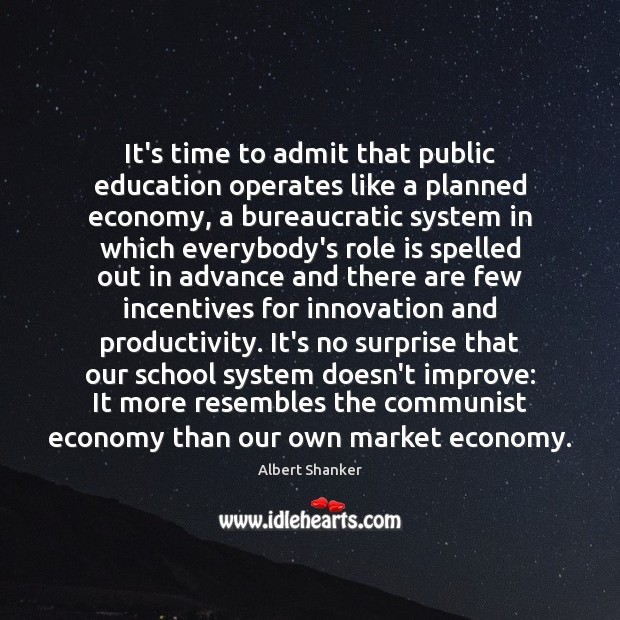 Image, It's time to admit that public education operates like a planned economy,