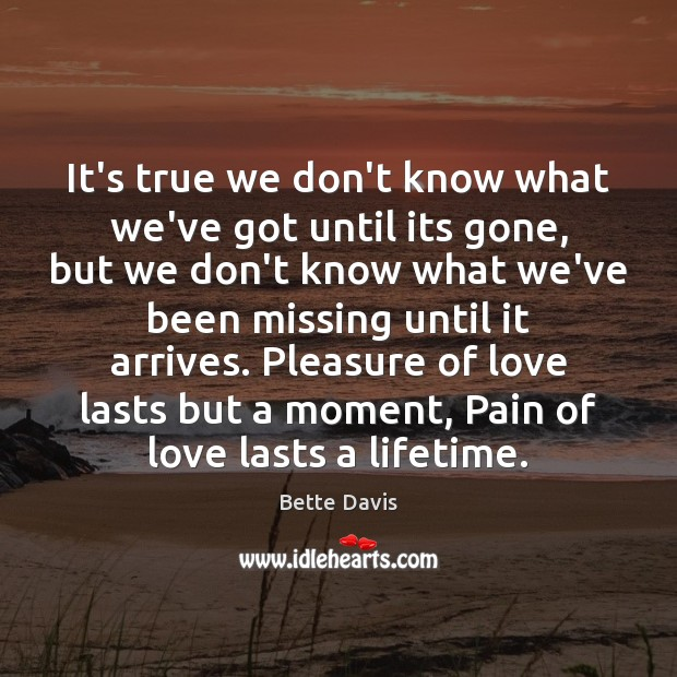 It's true we don't know what we've got until its gone, but Image