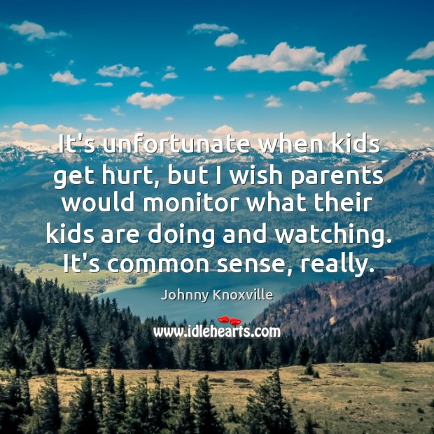 Image, It's unfortunate when kids get hurt, but I wish parents would monitor