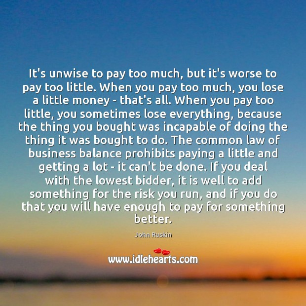 Image, It's unwise to pay too much, but it's worse to pay too