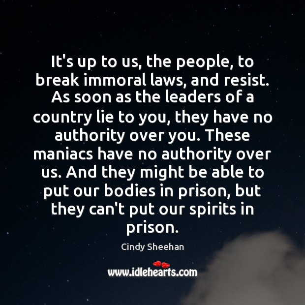 It's up to us, the people, to break immoral laws, and resist. Image