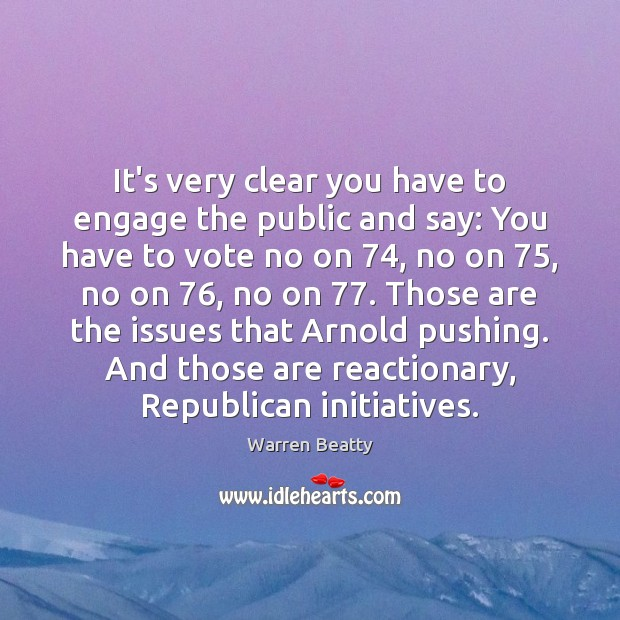 It's very clear you have to engage the public and say: You Image