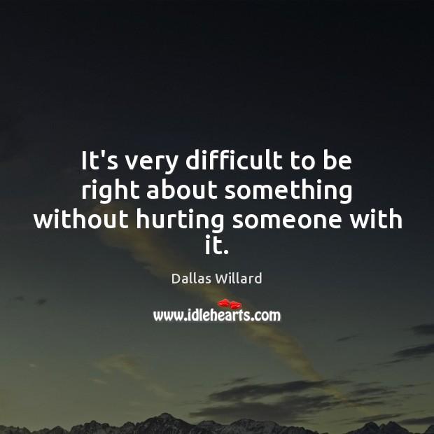 Picture Quote by Dallas Willard