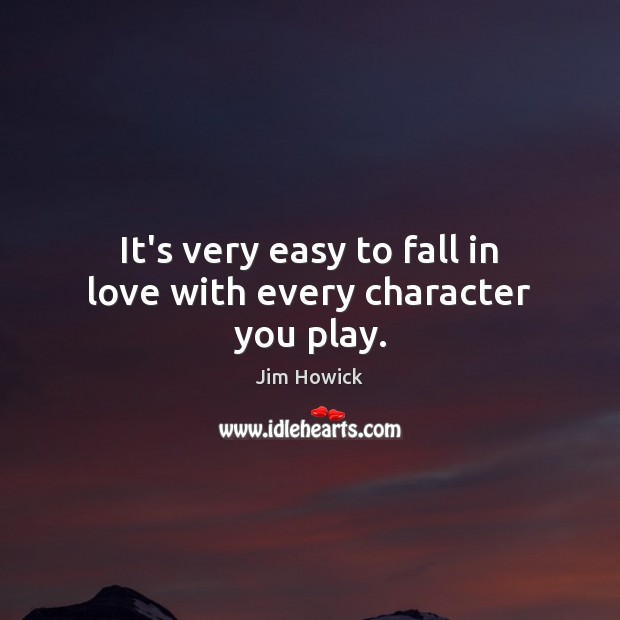 It's very easy to fall in love with every character you play. Image