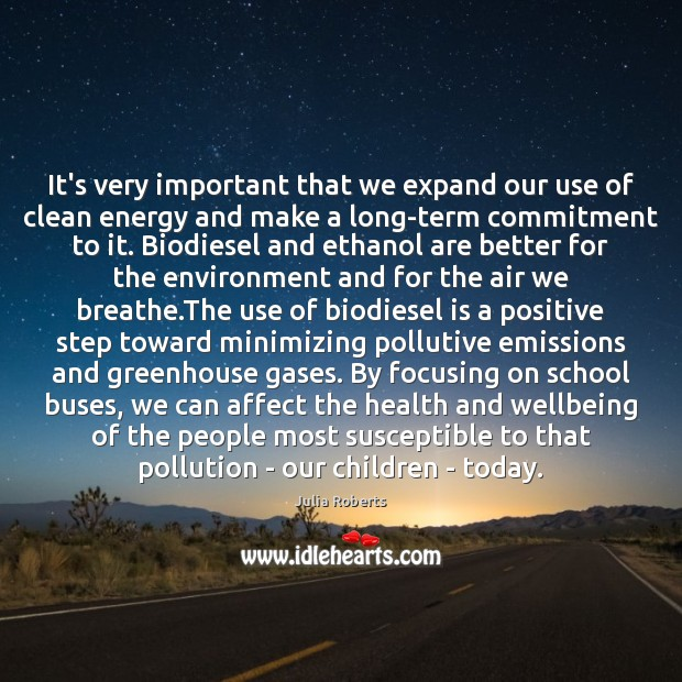 Image, It's very important that we expand our use of clean energy and
