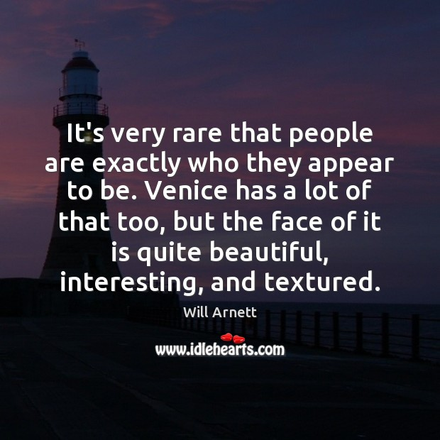 Image, It's very rare that people are exactly who they appear to be.
