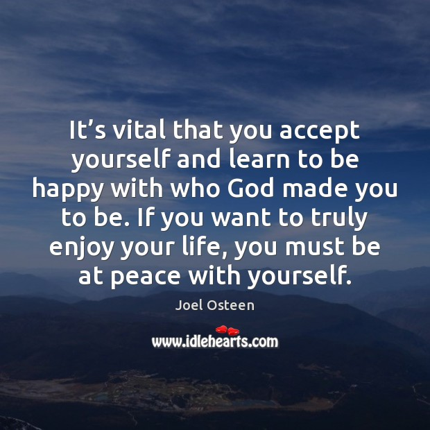 Image, It's vital that you accept yourself and learn to be happy