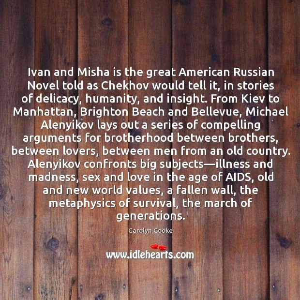 Ivan and Misha is the great American Russian Novel told as Chekhov Image