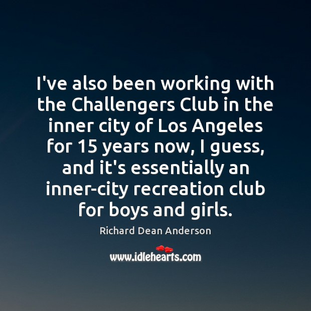 I've also been working with the Challengers Club in the inner city Image