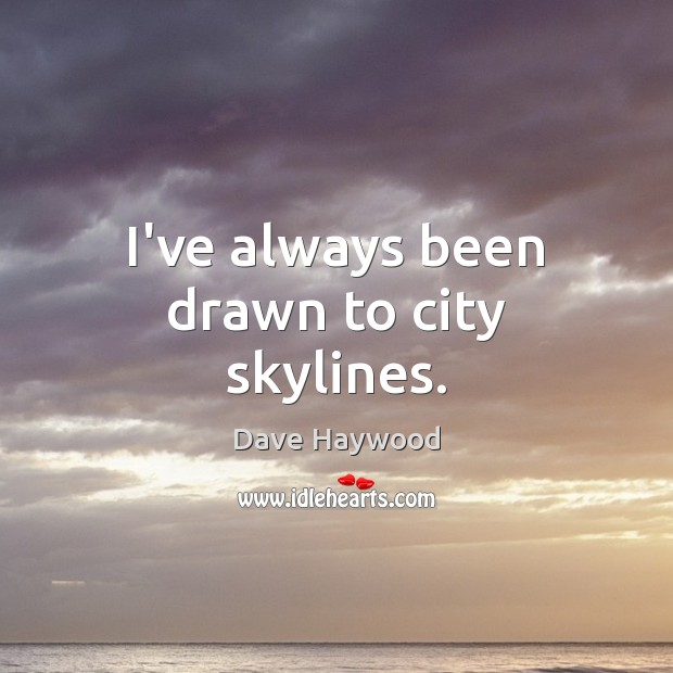 I've always been drawn to city skylines. Image