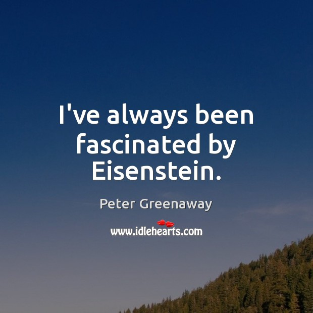 I've always been fascinated by Eisenstein. Image