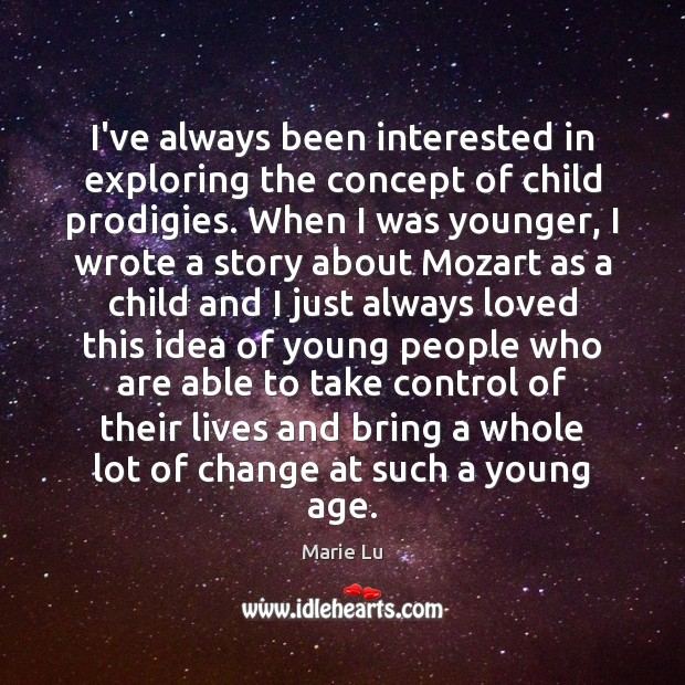 I've always been interested in exploring the concept of child prodigies. When Image