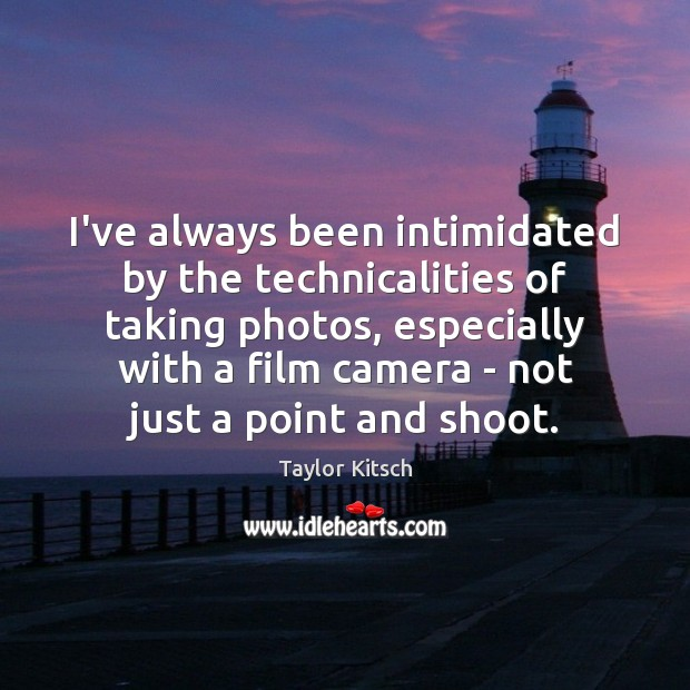 I've always been intimidated by the technicalities of taking photos, especially with Image