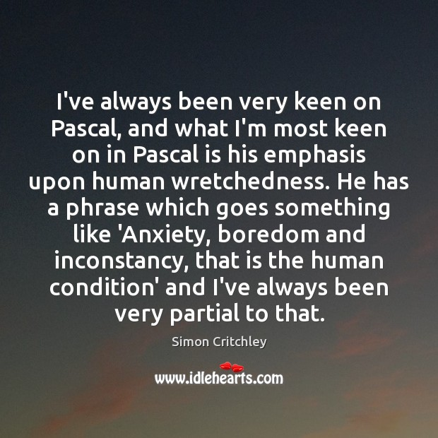 I've always been very keen on Pascal, and what I'm most keen Image