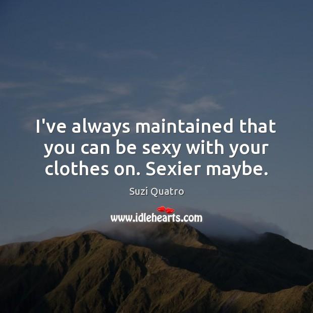 Picture Quote by Suzi Quatro