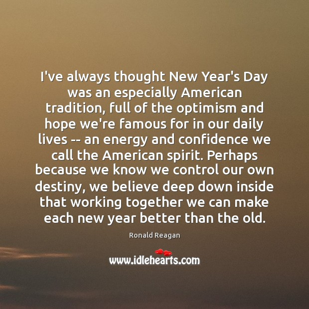 Image, I've always thought New Year's Day was an especially American tradition, full