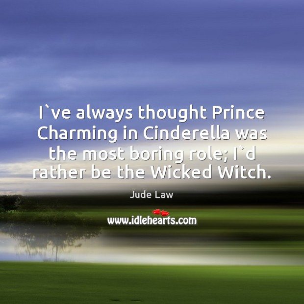 Image, I`ve always thought Prince Charming in Cinderella was the most boring