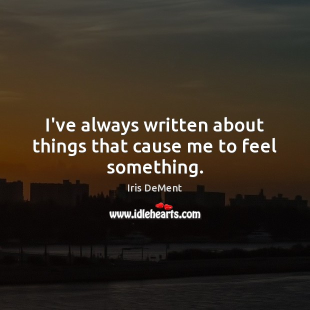 Picture Quote by Iris DeMent