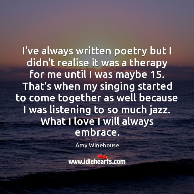 I've always written poetry but I didn't realise it was a therapy Image