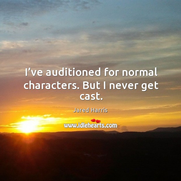 Picture Quote by Jared Harris