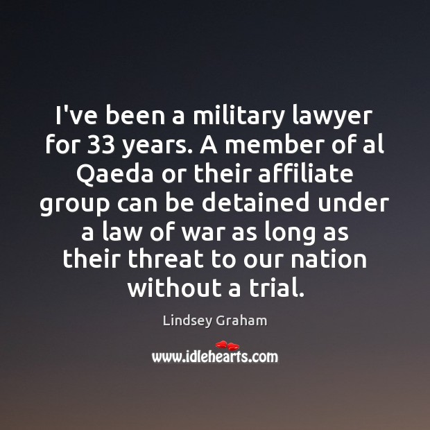 I've been a military lawyer for 33 years. A member of al Qaeda Image